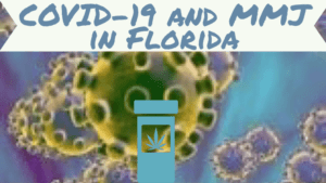 FL Medical Marijuana and COVID-19