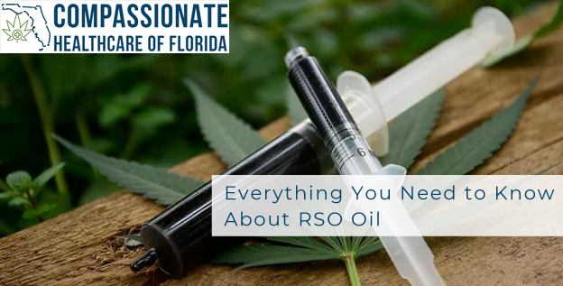Everything You Need to Know About RSO Oil