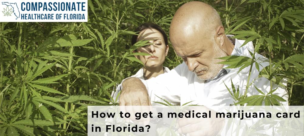 How to get a medical marijuana card in Florida?