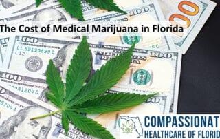 The Cost of Medical Marijuana in Florida