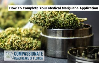 How to complete your medical Marijuana Application