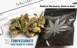 Medical Marijuana: Good or Bad?