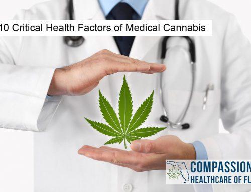 The 10 Critical Health Factors of Medical Cannabis