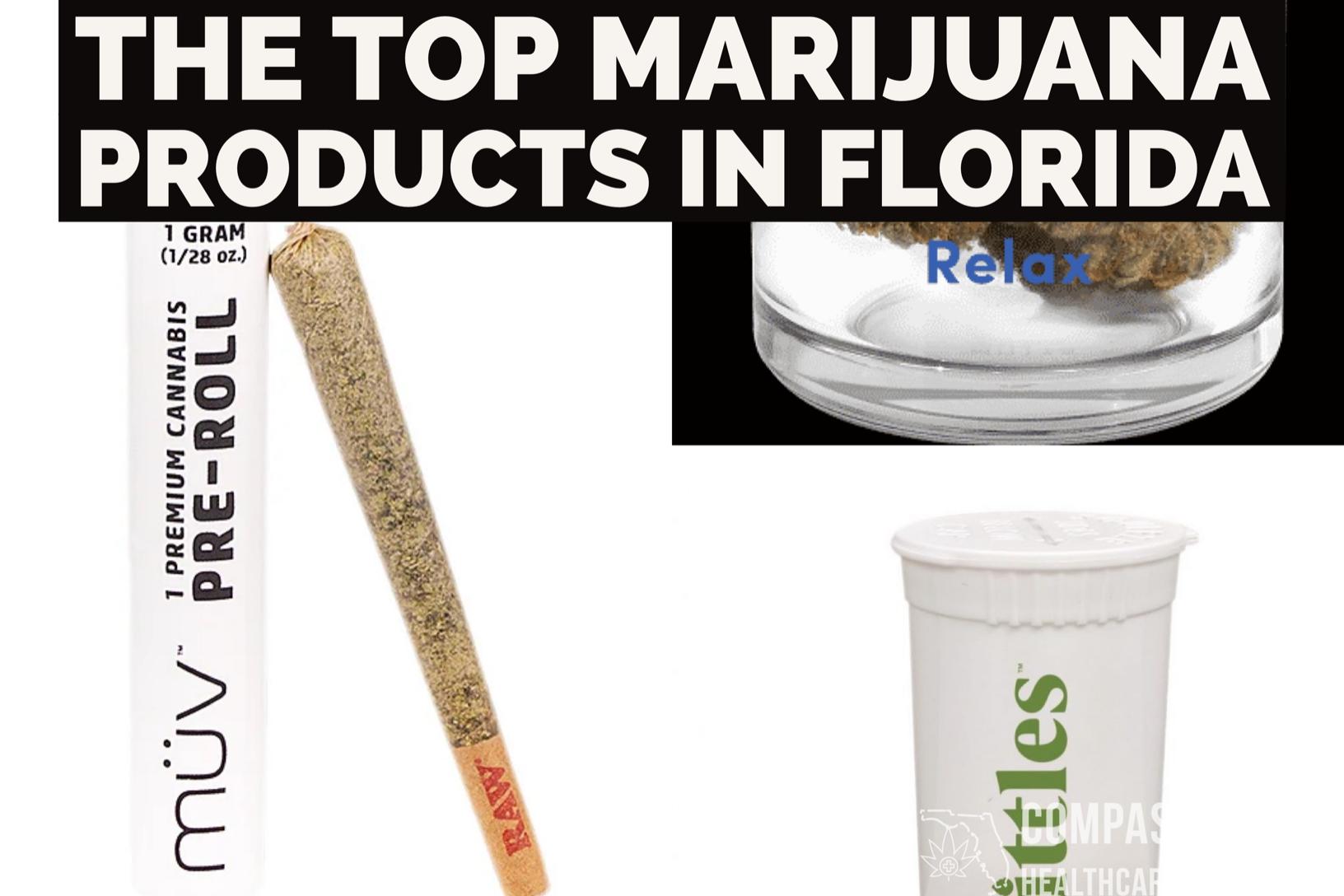 Top Marijuana Products In Florida